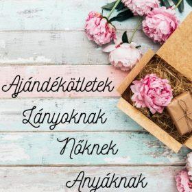 Ajándékötletek Nőknek, Anyáknak